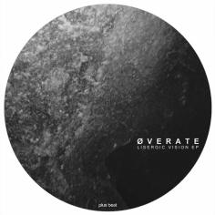 PB033 - ØVERATE - LISERGIC VISION EP