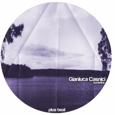 PB024 - GIANLUCA CASNICI - BORDERLINE EP